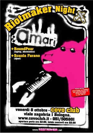 Riotmaker Night - venerdì 8 ottobre 2004 - Covo Club, Bologna - powered by Trattoria Del Rosso (BO)